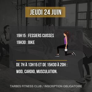 Programmation jeudi 24 juin 2021 portes ouvertes salle de sport Tarbes Fitness Club Bike fessiers cuisses