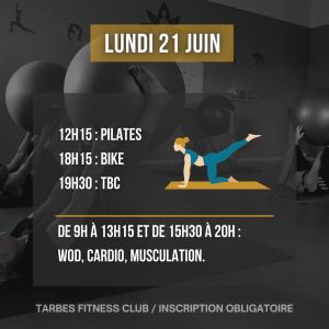 Programmation lundi 21 juin 2021 portes ouvertes salle de sport Tarbes Fitness Club Pilates Bike TBC