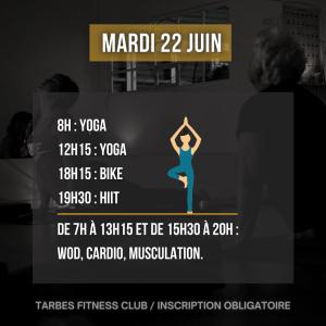 Programmation mardi 22 juin 2021 portes ouvertes salle de sport Tarbes Fitness Club Yoga Bike HIIT