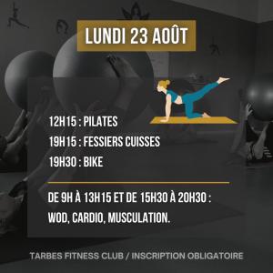 Programmation lundi 21 août 2021 portes ouvertes salle de sport Tarbes Fitness Club Pilates Fessiers cuisses Bike