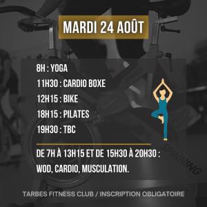 Programmation mardi 24 août 2021 portes ouvertes salle de sport Tarbes Fitness Club yoga boxe bike pilates tbc