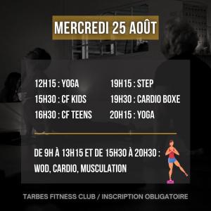 Programmation mercredi 25 août 2021 portes ouvertes salle de sport Tarbes Fitness Club yoga crossfit enfants step cardio boxe