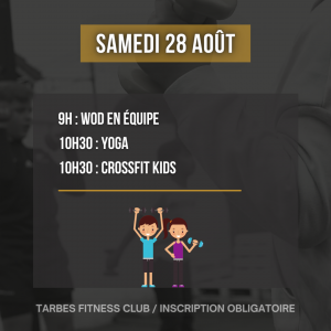 Programmation samedi 28 août 2021 portes ouvertes salle de sport Tarbes Fitness Club wod team yoga crossfit enfants